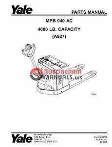 Yale Electric For Model Mpb 040 Ac  A827  Parts Manual