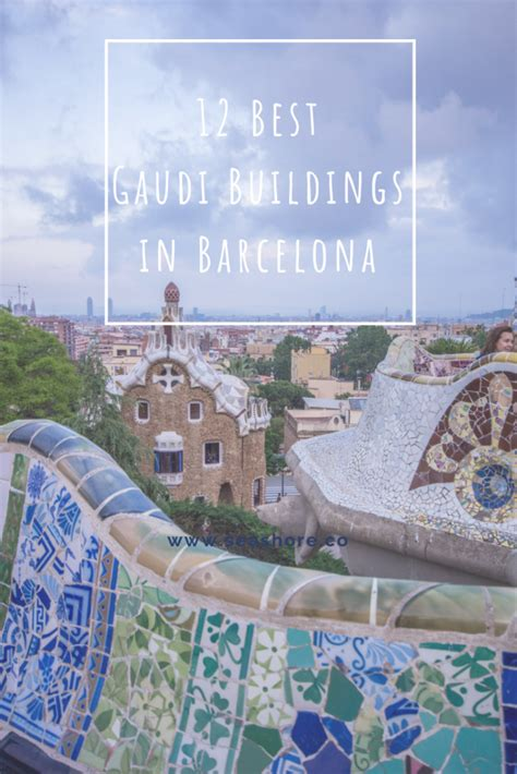 12 Best Gaudi Buildings in Barcelona | Travel europe cheap ...