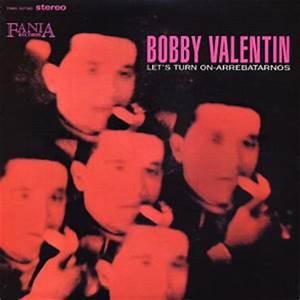 Opiniones de Bobby Valentin