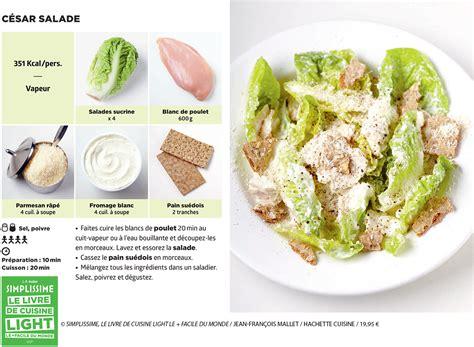 recette cuisine light césar salade la recette simplissime cuisine notre