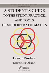 A Students Guide To The Study Practice And Tools Of Modern Mathematics
