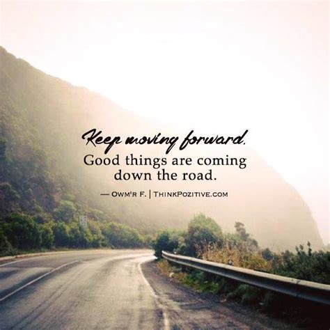 inspirational positive quotes  moving  good