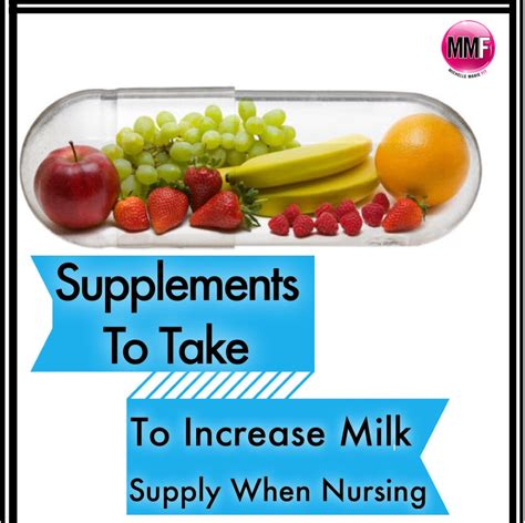 Supplements To Take To Increase Milk Supply When Nursing
