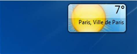 gadget bureau meteo comment installer la météo sur bureau windows 7