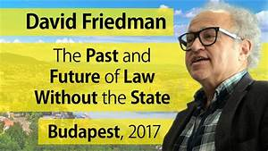 The Past and Future of Law Without the State – David D ...