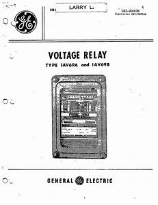 gei 90810b voltage relay type iav69a and iav69b manual With general electric relay manuals