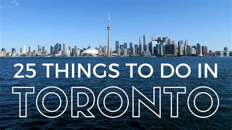 25 Issues to do in Toronto Journey Information ...