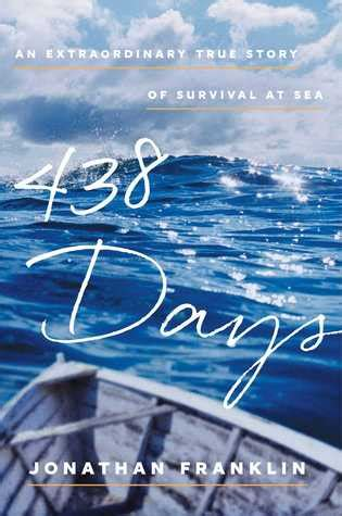 days  extraordinary true story  survival  sea