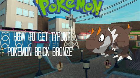 roblox pokemon brick bronze    tyrunt youtube