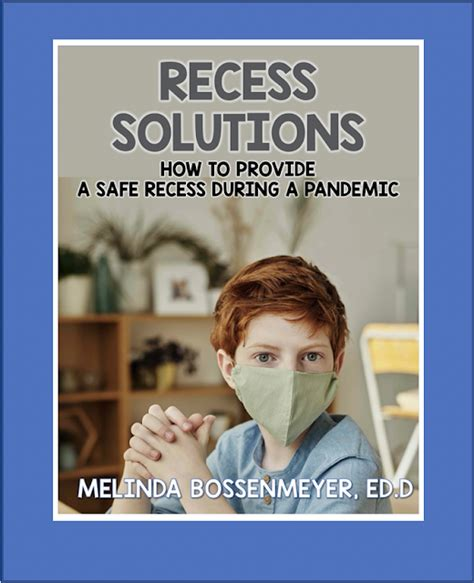 Guidelines for a safe recess during a pandemic Peaceful