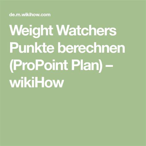 weight watchers punkte berechnen propoint plan wikihow