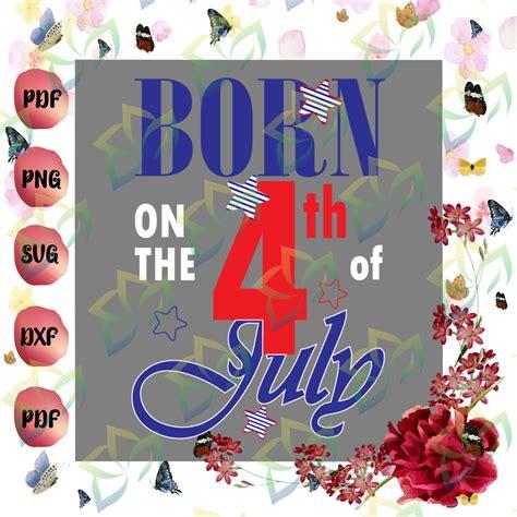 4Th Of July Birthday Svg  – 353+ SVG File for DIY Machine