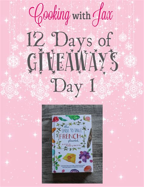 Cooking With Jax 12 Days Of Giveaways Day 1  The Farm To Table French Phrasebook