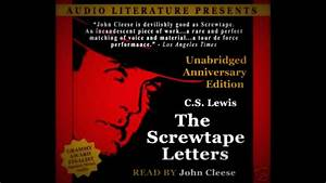 1 the screwtape letters narrated by john cleese youtube With screwtape letters audio