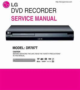 Lg Dr787t Dvd Recorder Service Manual And Repair Guide