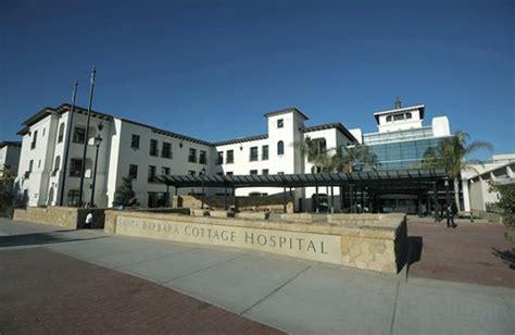 cottage hospital santa barbara a bigger better cottage hospital
