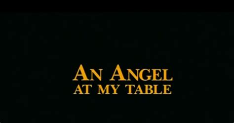 an angel at my table an angel at my table the film that teamed jane cion