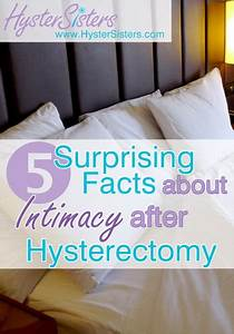 5 Surprising Facts About Intimacy After Hysterectomy