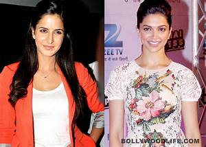 Is Katrina Kaif threatened by Deepika Padukone ...