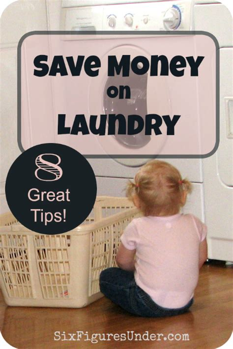 8 Great Ways To Save Money On Laundry  Six Figures Under
