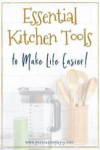 Essential, Kitchen, Tools, To, Make, Life, Easier