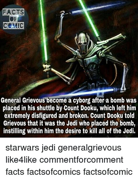 Count Dooku Meme - facts comic general grievous become a cyborg after a bomb was placed in his shuttle by count