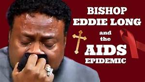 EDDIE LONG'S DEATH AND THE AIDS EPIDEMIC - YouTube