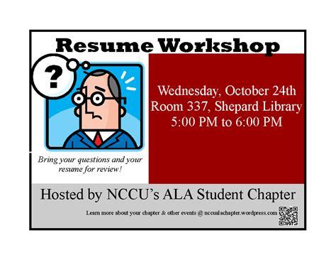 Resume Workshop by Upcoming Event Resume Workshop Nccu Ala Student Chapter