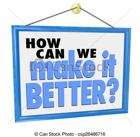 How Can We Make It Better Question Store Sign Customer