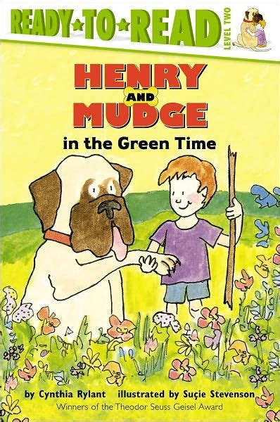 Henry And Mudge In The Green Time (henry And Mudge Series