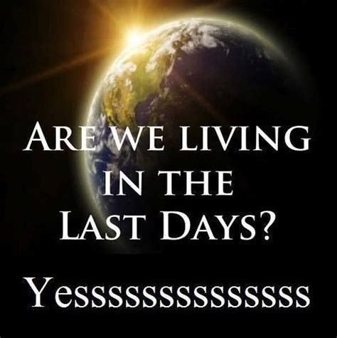 Biblical End Of Days Quotes