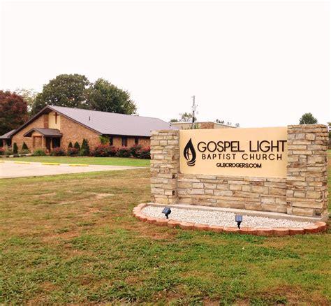 gospel light baptist church gospel light baptist church rogers ar 187 kjv churches