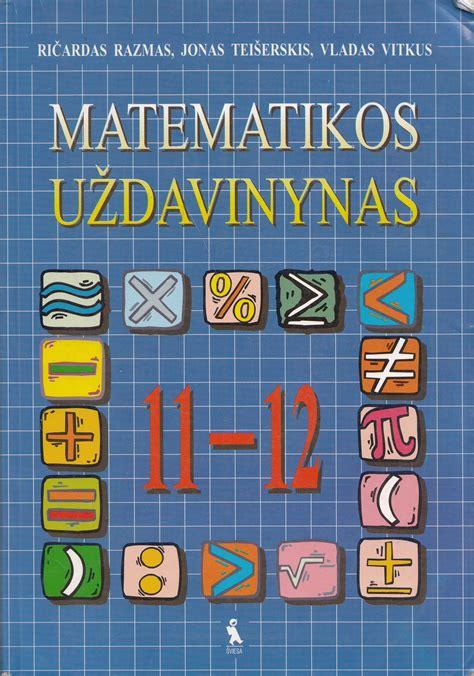Matematikos uždavinynas. 11-12 klasei - Knygų iššūkiai ...