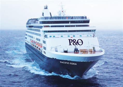 Pu0026O Cruisesu2019 Pacific Eden To Debut In Australia | World Maritime News