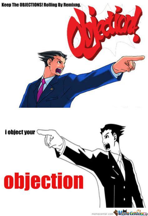 Objection Meme - rmx objection make remixes by elderbane meme center
