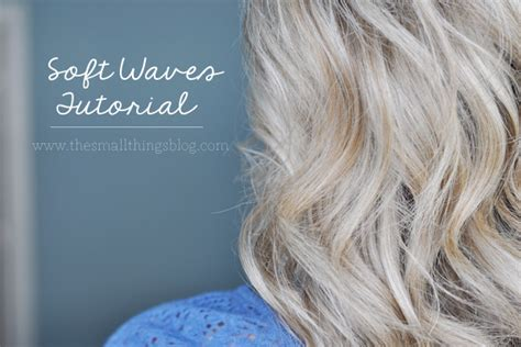 Soft Waves Hair Tutorial