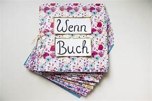 Geschenkideen Für Die Freundin : wenn buch f r die beste freundin ideen und spr che auf ~ Yasmunasinghe.com Haus und Dekorationen