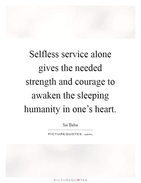 Selfless Service To Humanity Quotes