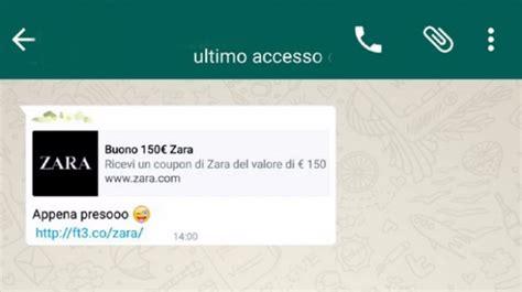 zara si鑒e social whatsapp la truffa di zara si diffonde sugli smartphone