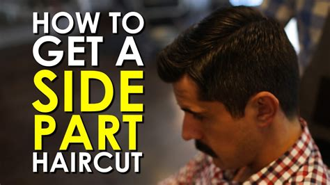 How To Get A Side Part Haircut