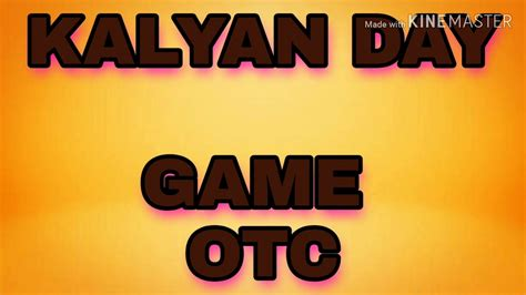Sorry KALYAN DAY OTC GAME 05 02 2020 PLAY UNLIMITED YouTube