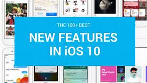 100+ new iPhone and iPad features in iOS 10