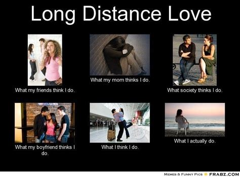 Love Relationship Memes - long distance love meme cheers pinterest