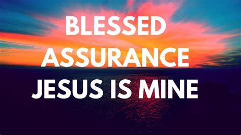 blessed assurance jesus   christian worship