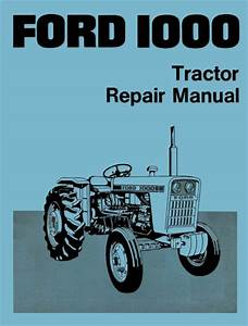 Ford 1000 Tractor