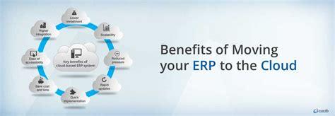 benefits  cloud erp system erp software