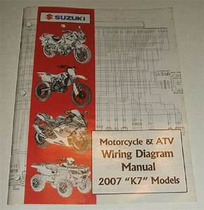 2007 Suzuki Wiring Diagram Manual Gsxr Gsx Dr Vs Gsf Vl