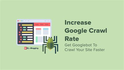 Tips Increase Google Crawl Rate How Your