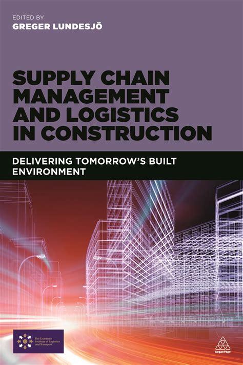 supply chain management  logistics  construction