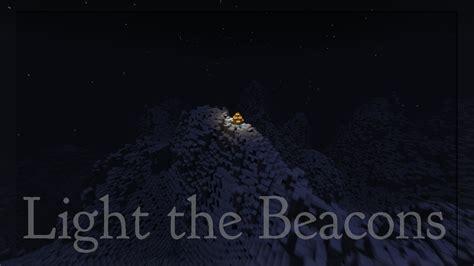 Light The Beacons minecraft episode 01 light the beacons